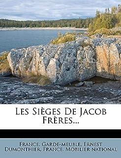Les Sièges De Jacob Frères... (French Edition)