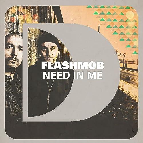 Need In Me by Flashmob on Amazon Music - Amazon com