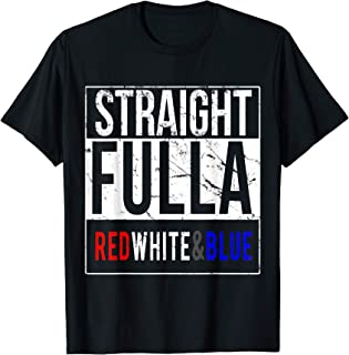 Straight Full of Red White and Blue Patriotic T-Shirt