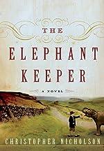 The Elephant Keeper: A Novel