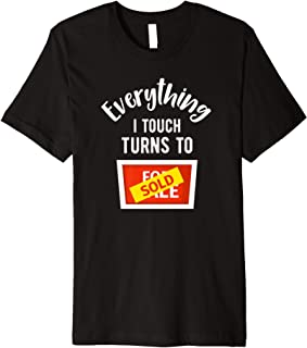 Funny Real Estate Midas Touch Sold House Realtor Gift Premium T-Shirt