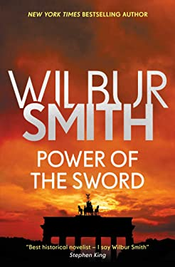 Power of the Sword (The Courtney Series: The Burning Shore Sequence Book 2)
