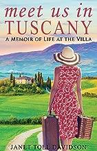 Meet Us in Tuscany: A Memoir of Life at the Villa