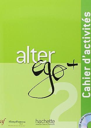 Alter Ego + 2 - Cahier D'activites (ed. Alianca Francesa)