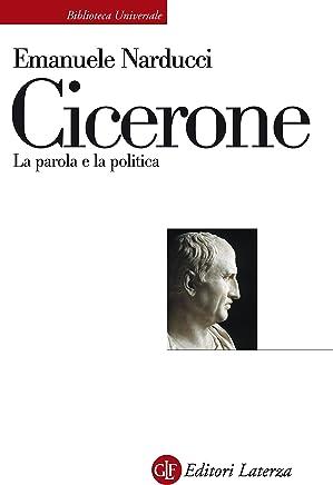 Cicerone: La parola e la politica