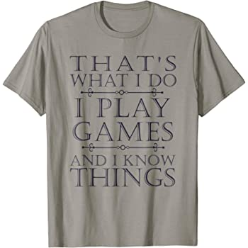 Thats What I Do Game T-Shirt Funny Video Games Gift Top T-Shirt