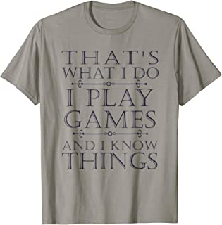 5ed54647d0d72 That s What I Do Game T-Shirt Funny Video Games Gift Top Tee