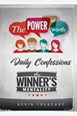 The Power of Words: The Winners Mentality: Daily Confessions Kindle Edition