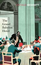 The Grand Babylon Hotel - (ANNOTATED) Original Content & Unabridged & Great Annotated & Easy read - (Norton Critical)