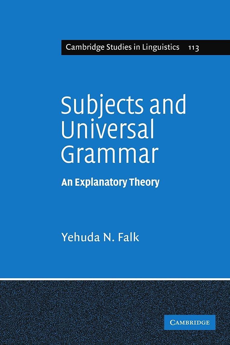 違反洋服ノベルティSubjects and Universal Grammar: An Explanatory Theory (Cambridge Studies in Linguistics)