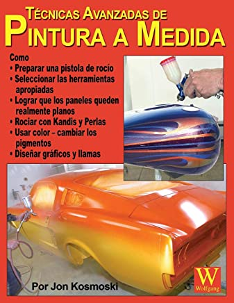 Advanced Custom Painting Techniques - Spanish Language Edition (Spanish Edition)