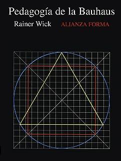 La pedagogía de la Bauhaus (Alianza Forma (Af