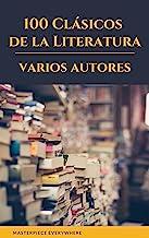 100 Clásicos de la Literatura (Spanish Edition)