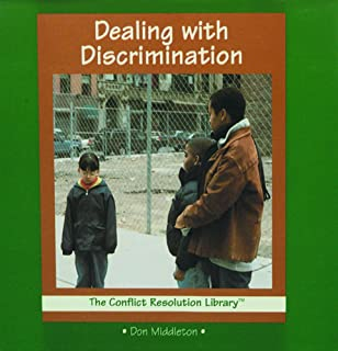 Dealing With Discrimination (The Conflict Resolution Library)