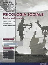 Scaricare Libri Psicologia sociale. Teorie e applicazioni. Con aggiornamento online PDF