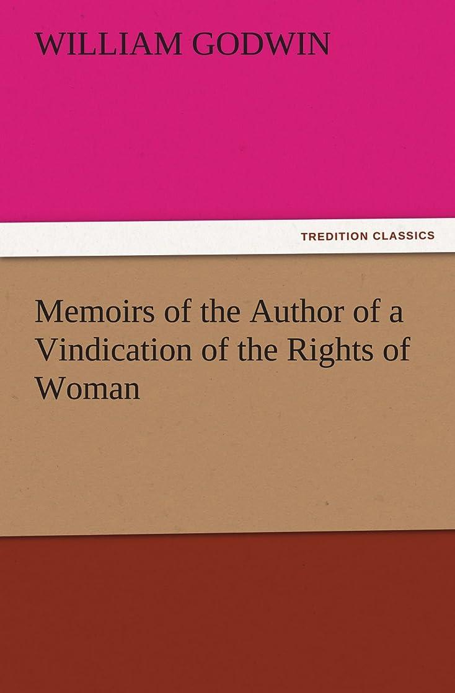 虫を数える本を読むにMemoirs of the Author of a Vindication of the Rights of Woman (TREDITION CLASSICS)