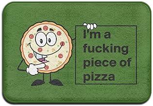 Doormats For Entrance Way Outdoors Or Indoor Non-slip Door Mats I'm A Fucking Piece Of Pizza Funny Pizza Cartoon Cartoon