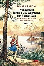Wunderbare Fahrten und Abenteuer der kleinen Dott: Band I (Kleine Dott) (German Edition)