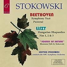 Beethoven: Symphony No. 6 - Liszt: Three Hungarian Rhapsodies