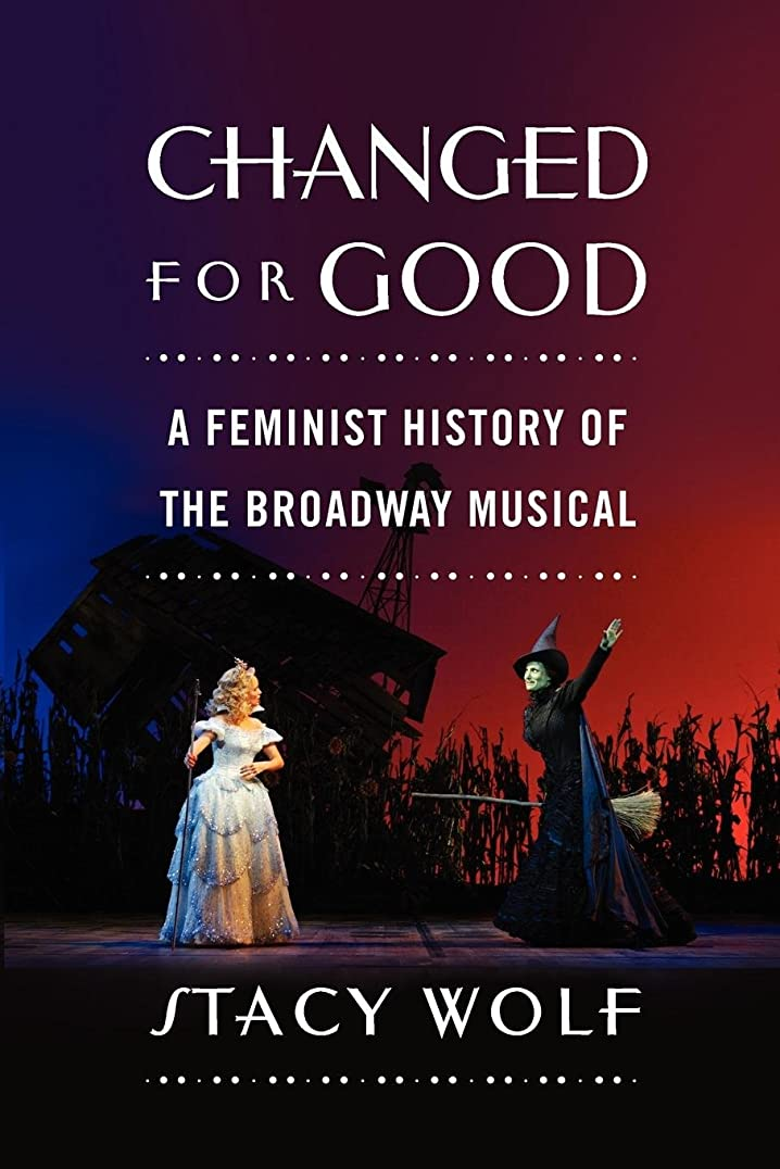 肉教えるブレスChanged for Good: A Feminist History of the Broadway Musical