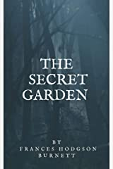 Frances Hodgson Burnett : The Secret Garden Kindle Edition