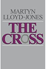 The Cross: God's Way of Salvation Kindle Edition