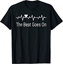 Heart Attack Survivor The Beat Goes On Heartbeat Shirt