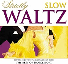 Strictly Ballroom Series: Strictly Slow Waltz - The Best Of Dancesport