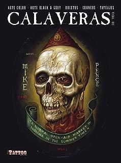 Calaveras Volume 3: Color and Black & Grey Skull Sketches and Tattoos