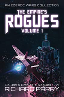 The Empire's Rogues: Volume 1: A Space Opera Adventure Collection