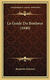 Le Guide Du Bonheur (1840)