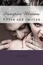 Vampire Women: Bitten and smitten