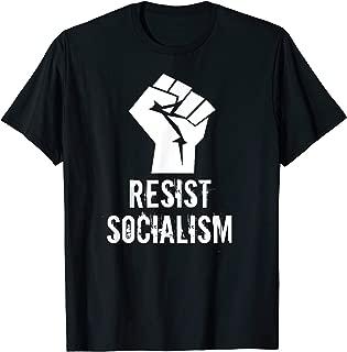 resist socialism t shirt