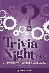 Trivia Night: Answers You Wished You Knew: Volume II Kindle Edition