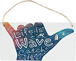 Hitecera Wave Modern Hanging Wooden Sign,Life is a Wave Catch It Inspirational Quote Shaka Sign Cute Floral Sea Details Art Decorative for Teahouses,10'' Lx5'' W