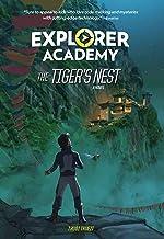 Explorer Academy: The Tiger's Nest (Explorer Academy, 5)