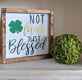 Dozili Not Lucky Just Blessed St Patrick's Day Holiday Decor Lucky Sign St Patrick's Day Decor Gift Ideas Wood Sign Mantle 12