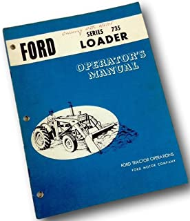 Ford Series 735 Loader Operators Owners Manual Fits 2130 4130 4400 3500 Tractors