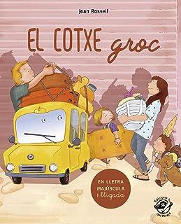 El cotxe groc: En lletra de PAL i lletra lligada: Llibre infantil per aprendre a llegir en català: Una divertida història sobre el triomf de la ... i Fa Sol (TEXT EN LLETRA DE PAL I LLIGADA))