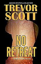 No Retreat (Max Kane Series Book 7)