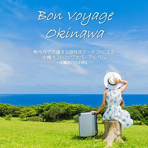 Bon Voyage Okinawa
