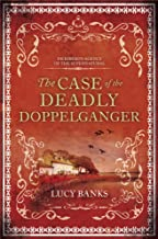 The Case of the Deadly Doppelganger (Dr. Ribero's Agency of the Supernatural)