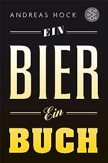Ein Bier. Ein Buch. (German Edition)