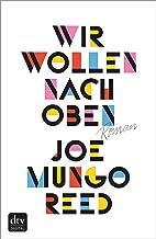 Wir wollen nach oben: Roman (German Edition)