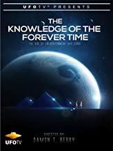 The Knowledge of the Forever Time - The Age of Enlightenment Has Come