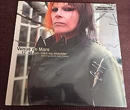 VENUS DE MARS TAKE MY SHOULDER 5 YEARS LOVE HURTS LP 12''