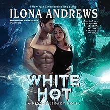 White Hot: A Hidden Legacy Novel (Hidden Legacy Series, Book 2)