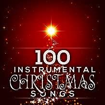 100 Instrumental Christmas Songs
