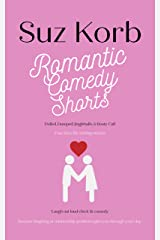 Romantic Comedy Shorts Kindle Edition