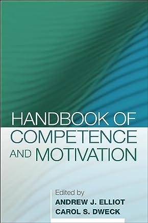 Handbook of Competence and Motivation (English Edition)